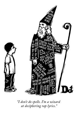 Wizard Drawing - A Wizard With Phrases Written All Over His Cloak by Drew Dernavich