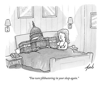 Sleep In Drawing - A Woman Is In Bed With The Capitol Building by Tom Toro