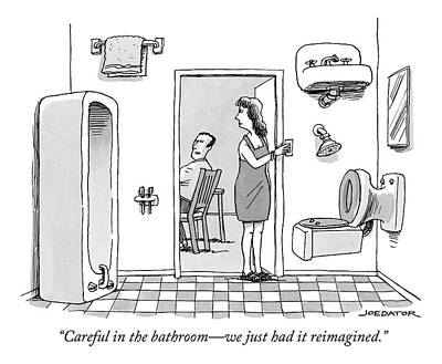 Surrealism Drawing - Careful In The Bathroom We Just Had It Reimagined by Joe Dator
