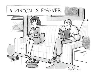 Slouching Drawing - A Zircon Is Forever by Leo Cullum