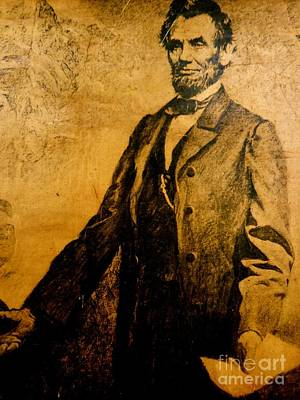 Photograph - Abraham Lincoln President Of The United States by Saundra Myles