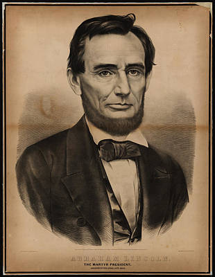 Politicians Royalty-Free and Rights-Managed Images - Abraham Lincoln The martyr President Assassinated April 14 1865 Currier and Ives portrait by MotionAge Designs