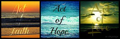 Act Of Faith Hope Love Collage Art Print by Sharon Soberon