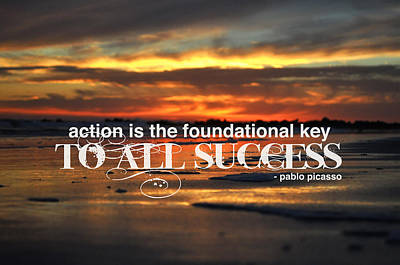 Action Is The Foundational Key Art Print