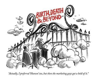 Actually, I Preferred 'heaven,' Too, But Art Print