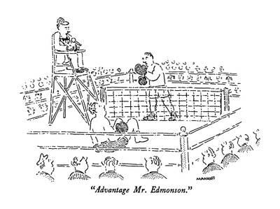 Boxer Drawing - Advantage Mr. Edmonson by Robert Mankoff
