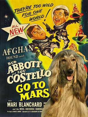 Painting - Afghan Hound Art- Abbott And Costello Go To Mars Movie Poster by Sandra Sij