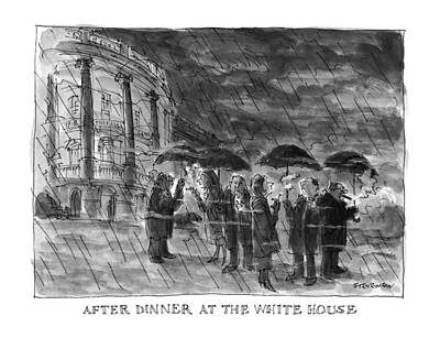 Rain Drawing - After Dinner At The White House by James Stevenson
