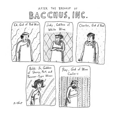 Drinking Drawing - After The Breakup Of Bacchus by Roz Chast