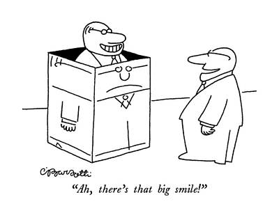 In A Box Drawing - Ah, There's That Big Smile! by Charles Barsotti