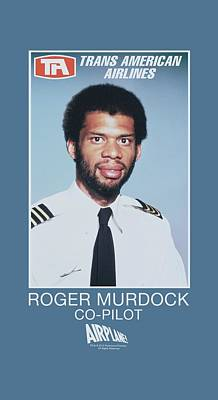 Satire Wall Art - Digital Art - Airplane - Roger Murdock by Brand A