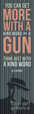 Inspirational Drawing - Al Capone Quote - You Can Get More by Drawspots Illustrations
