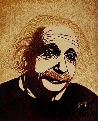 Coffee Painting - Albert Einstein Original Coffee Painting by Georgeta  Blanaru