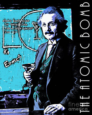 Quantum Science Digital Art - Albert Einstein The Atomic Bomb 20140910poster by Wingsdomain Art and Photography