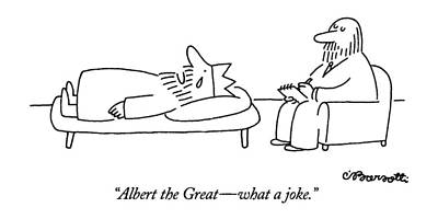 Weeping Drawing - Albert The Great - What A Joke by Charles Barsotti
