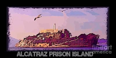 Punishment Digital Art - Alcatraz Prison Poster by John Malone