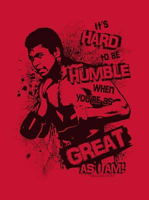 Boxer Digital Art - Ali - Hard To Be Humble by Brand A