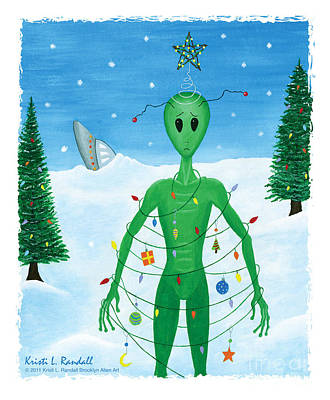 Painting - Alien Christmas Out Of This World by Kristi L Randall