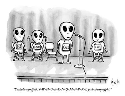 Speeches Drawing - Aliens Participating In A Spelling Bee by Bob Eckstein