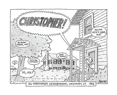 All-christopher Neighborhood Art Print by Jack Ziegler
