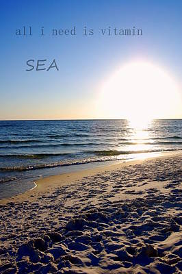 Panama City Beach Photograph - All I Need Is Vitamin Sea by May Photography