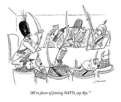 Part Of Drawing - All In Favor Of Joining Nato by Al Ross