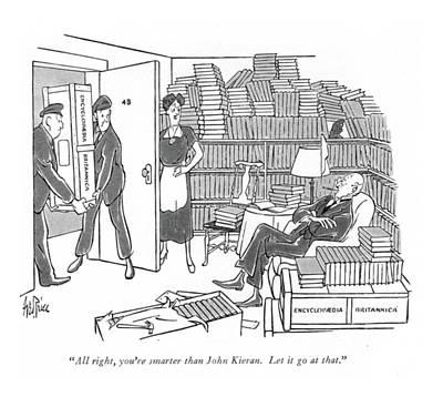 All Right, You're Smarter Than John Kieran. Let Art Print