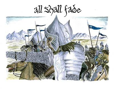 Lotr Painting - All Shall Fade by Bryana Johnson
