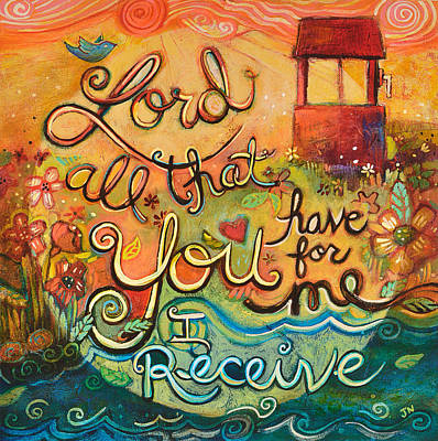 Living Waters Painting - All That You Have For Me by Jen Norton
