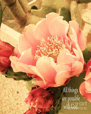 Prickly Rose Photograph - All Things Are Possible With God by Beverly Guilliams