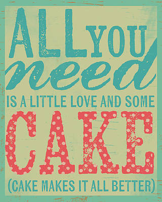 Inspirational Painting - All You Need Is Cake by Katie Doucette