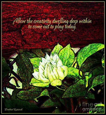 Photograph - Allow Creativity Digital Oil Inspirational  by Bobbee Rickard