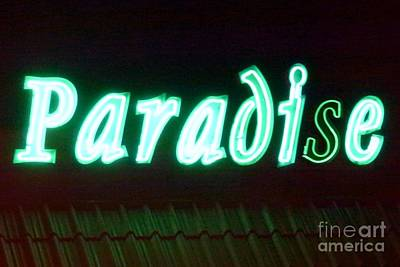 Photograph - Almost Paradise Neon Sign by Barbie Corbett-Newmin
