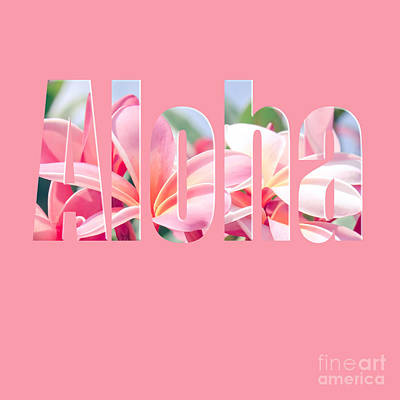 Photograph - Aloha Pink by Sharon Mau