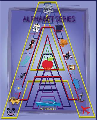Alphabet Learning Digital Art - Alphabet Series - A by Steve Ohlsen