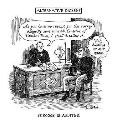 Alternative Dickens Scrooge Is Audited. Auditor: Art Print by J.B. Handelsman