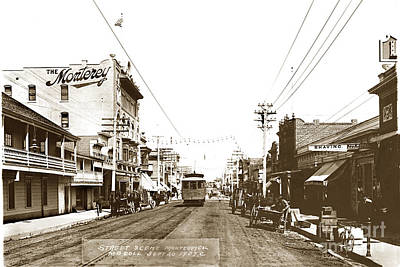 Photograph - Monterey Hotel Alvarado St. Monterey California Sept. 20  1907 by California Views Archives Mr Pat Hathaway Archives