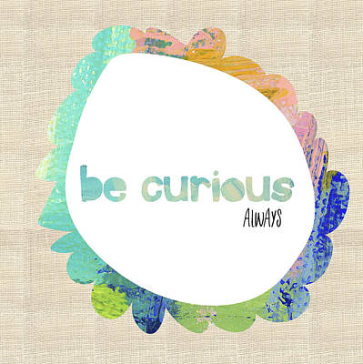 Wall Art - Painting - Always Be Curious by Pamela J. Wingard