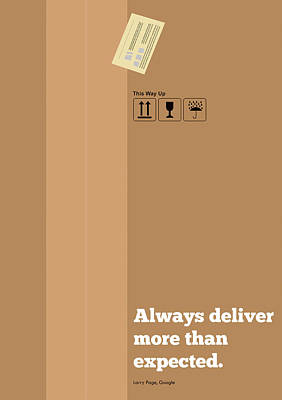 Digital Art - Always Deliver More  Than Expected Inspirational Quotes Poster by Lab No 4 - The Quotography Department