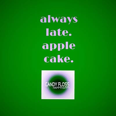 Apple Photograph - Always Late.apple Cake.candyflosshappy by Candy Floss Happy