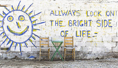 Of Artist Photograph - Always Look On The Bright Side Of Life by Tom Gowanlock