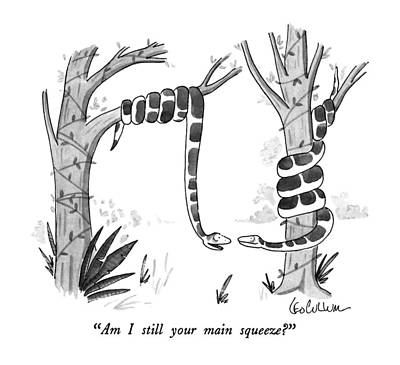Snake Drawing - Am I Still Your Main Squeeze? by Leo Cullum
