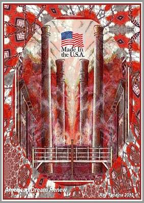 Print featuring the mixed media American Dream Renew by Ray Tapajna