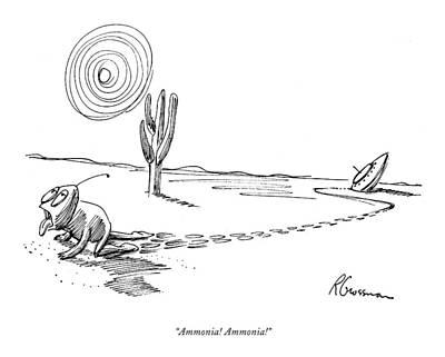 Space Ships Drawing - Ammonia! Ammonia! by Robert Grossman