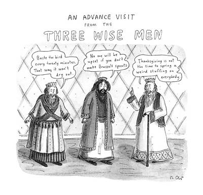 Three Wise Men Drawing - An Advance Visit From The Three Wise Men by Roz Chast