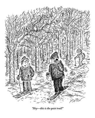Skiing Drawing - An Aggravated Skier Glares At Another Skier Who by Edward Koren