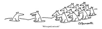 Drawing - An Alpha Wolf Tries To Convince Another Wolf by Charles Barsotti
