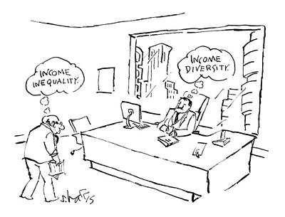 February 16th Drawing - An Employee Thinks Income Inequality by Sidney Harris