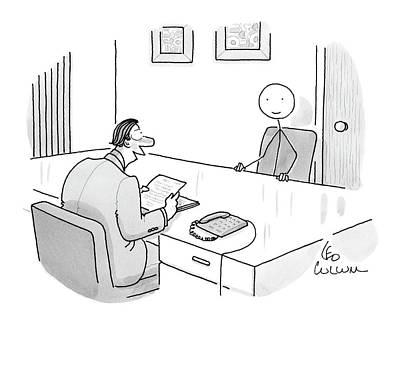Interview Drawing - An Employer Interviews A Stick Figure by Leo Cullum