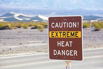Tumbleweed Photograph - An Extreme Heat Danger Sign by Ashley Cooper